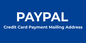 PayPal Credit Card Payment Mailing Address